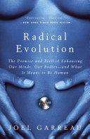 Radical Evolution