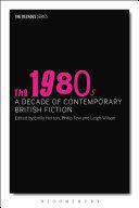 Pdf The 1980s: A Decade of Contemporary British Fiction