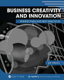 Business Creativity and Innovation  Perspectives and Best Practices