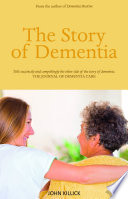 The Story Of Dementia