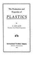 The Production and Properties of Plastics