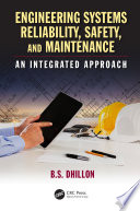 Engineering Systems Reliability  Safety  and Maintenance