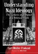Understanding Nazi Ideology