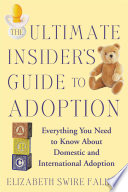 The Ultimate Insider S Guide To Adoption