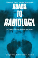 Roads to Radiology