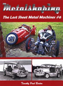 METALSHAPING the Lost Sheet Metal Machines #6