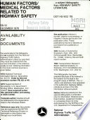 Human Factors Medical Factors Related To Highway Safety A Bibliography