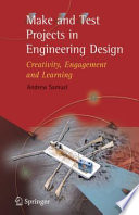Make and Test Projects in Engineering Design Book