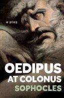 Oedipus at Colonus [Pdf/ePub] eBook