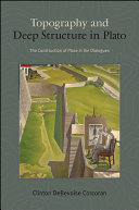 Topography and Deep Structure in Plato