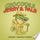 Crocodile Jerry   Pals