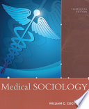 """Medical Sociology"" by William C. Cockerham"