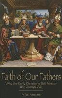 Pdf Faith of Our Fathers