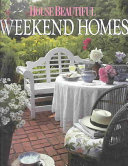 House Beautiful Weekend Homes