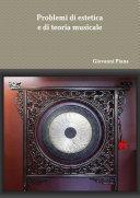 Problemi di estetica e di teoria musicale