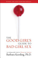 Pdf The Good Girl's Guide to Bad Girl Sex