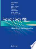 Pediatric Body MRI Book