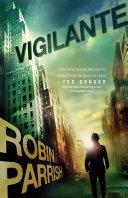 Vigilante (Dangerous Times Collection Book #3) [Pdf/ePub] eBook