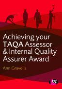 Achieving your TAQA Assessor and Internal Quality Assurer Award