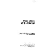 Three Views of the Internet