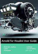 Arnold Render Engine Basics Training Book for HOUDINI