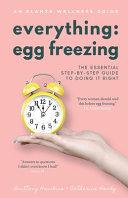 Everything Egg Freezing