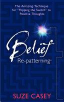 Belief Re-patterning Pdf/ePub eBook