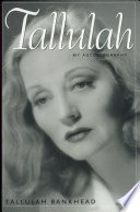"""Tallulah: My Autobiography"" by Tallulah Bankhead"