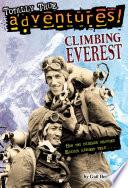 Climbing Everest  Totally True Adventures