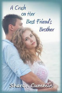 Pdf A Crush on Her Best Friend's Brother
