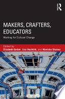 Makers Crafters Educators