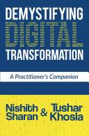 Demystifying Digital Transformation