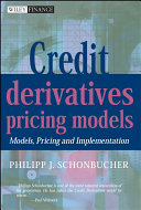 Credit Derivatives Pricing Models