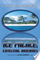 Ice Palace  Crystal Dreams