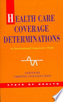 Health Care Coverage Determinations  An International Comparative Study