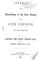 Journal Of Proceedings Of The First Branch City Council Of Baltimore At The Sessions Of