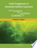 Public Engagement on Genetically Modified Organisms