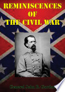 Reminiscences Of The Civil War Illustrated Edition  PDF