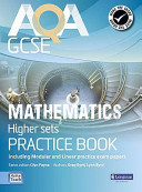 AQA GCSE Mathematics for Higher Sets Practice Book