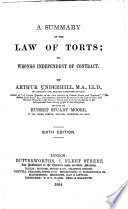 A Summary Of The Law Of Torts Or Wrongs Independent Of Contract