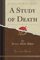 A Study of Death  Classic Reprint  Book