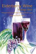 Elderberry Wine Vintage 2010