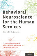 Behavioral Neuroscience for the Human Services