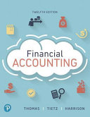Financial Accounting Plus Mylab Accounting With Pearson Etext Access Card Package Book