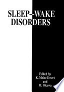 Sleep   Wake Disorders