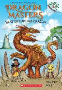 Heat of the Lava Dragon: A Branches Book (Dragon Masters #18) Pdf/ePub eBook