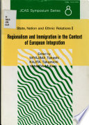 Regionalism and Immigration in the Context of European Integration