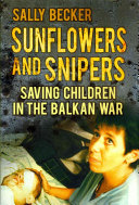 Sunflowers and Snipers