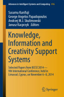 Knowledge  Information and Creativity Support Systems