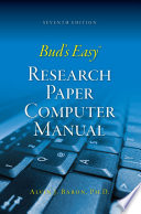 Bud S Easy Research Paper Computer Manual